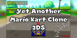 Yet Another Mario Kart Clone 3DS